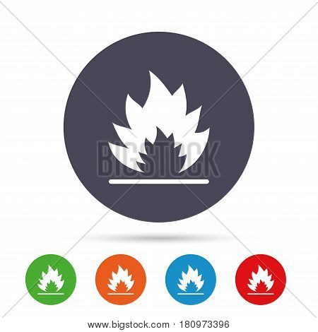 Fire flame sign icon. Heat symbol. Stop fire. Escape from fire. Round colourful buttons with flat icons. Vector
