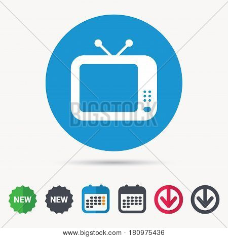 TV icon. Retro television symbol. Calendar, download arrow and new tag signs. Colored flat web icons. Vector