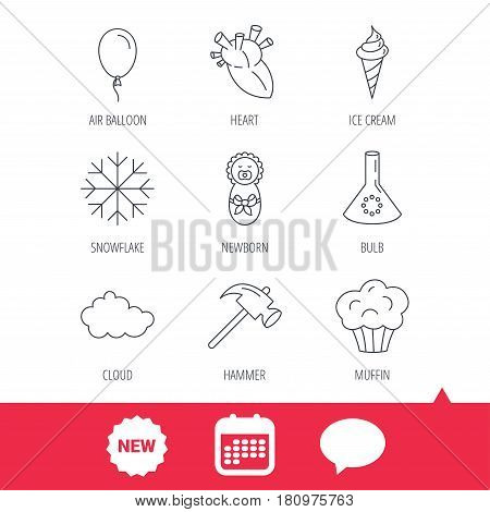 Newborn, heart and lab bulb icons. Ice cream, muffin and air balloon linear signs. Cloud and snowflake flat line icons. New tag, speech bubble and calendar web icons. Vector
