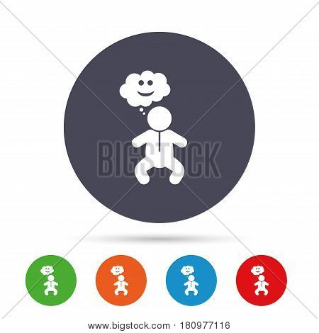 Baby infant happy think sign icon. Toddler boy in pajamas or crawlers body symbol. Round colourful buttons with flat icons. Vector