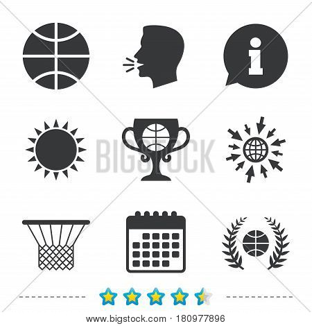 Basketball sport icons. Ball with basket and award cup signs. Laurel wreath symbol. Information, go to web and calendar icons. Sun and loud speak symbol. Vector