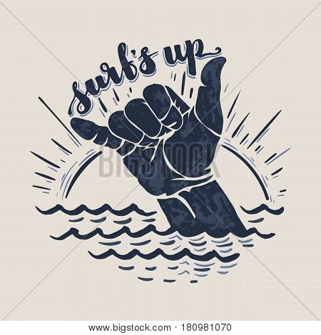 surfs up - lettering surfing print. shaka hand sign, grunge t-shirt print.