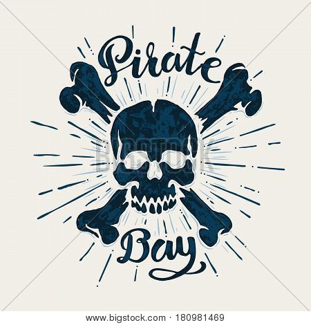 Pirate bay - lettering and Skull and crossbones - a mark of the danger warning