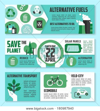 Earth Day, ecology banner set. Green energy, eco transport and alternative fuel poster with tree, recycle, solar panel, biofuel, bicycle, electric car and globe icons. Save the planet themes design