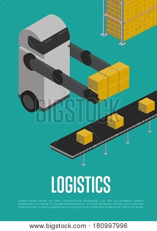 Modern logistics technology isometric banner vector illustration. Automated warehouse with working robot and delivery conveyor. Freight automatic delivery, cargo transportation, shipment logistics