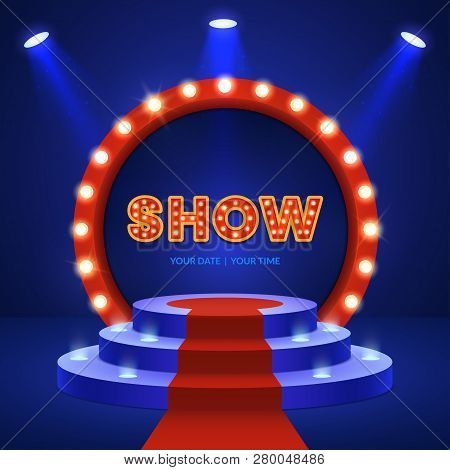Show Invitation Concept. Stage Podium With Ceremonial Red Carpet And Spotlights. Round Podium Scene