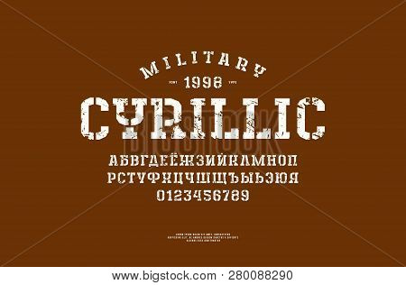 Cyrillic Stencil-plate Slab Serif Font In The Sport Style. Letters And Numbers With Vintage Texture