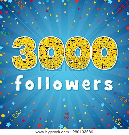 Thank You 3 000 Followers Logotype. Congratulating Bright 3.000 Networking Thanks, Net Friends Abstr
