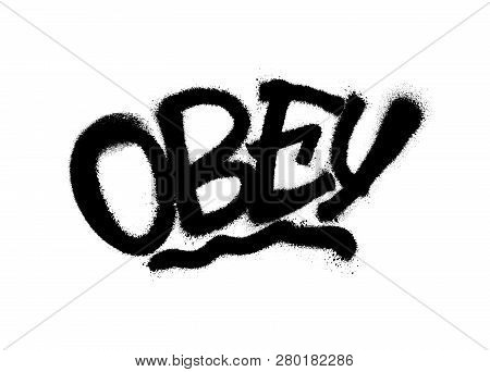 Sprayed Obey Font With Overspray In Black Over White. Vector Illustration.