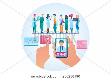 Vector Illustration Online Consultation Doctor. Image Group Doctor Stand In Row. Hand Holding Mobile