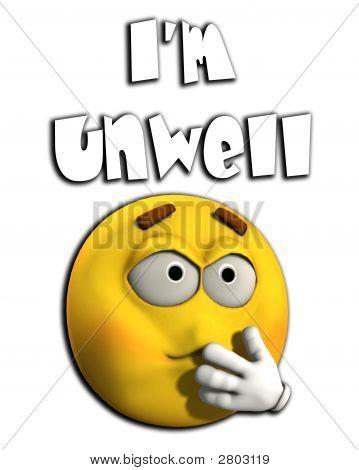I Am Unwell