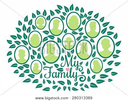 Genealogical Family Tree, My Family Green Foliage Vector Illustration Isolated On White Background.