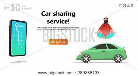 Car Sharing Service. Yoga Calm Man And Car. Mobile City Transportation Concept,  Online Car Sharing