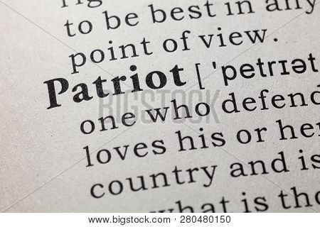 Fake Dictionary, Dictionary Definition Of The Word Patriot. Including Key Descriptive Words.