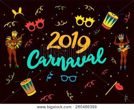 Popular Event In Brazil. Festive Mood. Carnaval Title With Colorful Party Elements. Travel Destinati