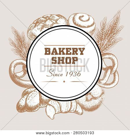 Bakery Shop Poster With Fresh Baked Bread Loaf, Pretzel, Croissant, Bagel, Cinnamon Iced Bun And Whe