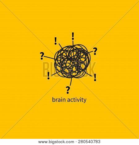 Brain Activity, Hyperactivity, Hand Drawn Vector Illustration Brain Solves Problem, Creativity, Brai
