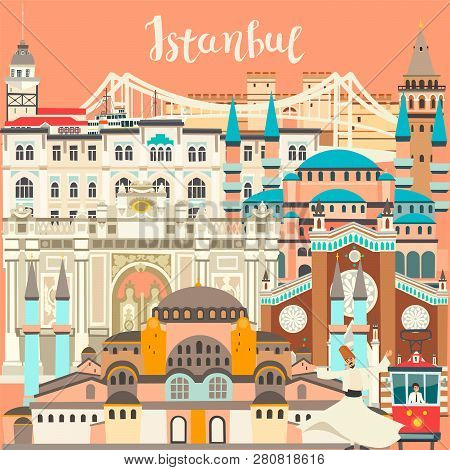 Istanbul City Colorful Vector Card. Famous Istanbul Building. Mosque And Turkey Landmarks Abstract P