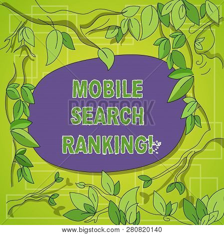 Writing Note Showing Mobile Search Ranking. Business Photo Showcasing Website Or Page Is Ranked With