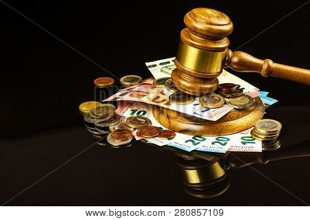 A Bribe In Court. Corruption In Justice. Judging Hammer And Euro Banknotes. Judgment For Money.
