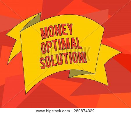Word Writing Text Money Optimal Solution. Business Concept For The Best Solution For A Company To So
