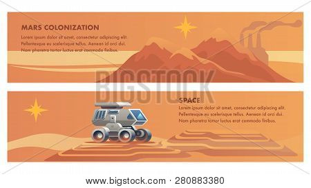 Banner Illustration Space Mission On Red Planet. Set Vector Images Mars Colonization. Panorama Mount