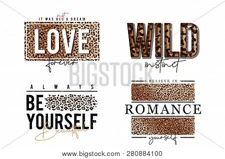 T-shirt Design With Leopard Print. Slogan T-shirt With Leopard Skin Texture. Set Of Trendy T Shirts