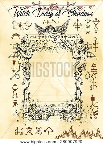 Witch Diary Page 10 Of 31 With Gothic Frame, Devil, Angel And Evil Dark Symbols. Magic Wiccan Old Bo