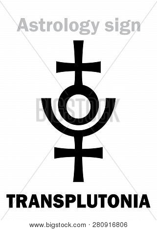 Astrology Alphabet: Transplutonia (planet X, Proserpina/persephone, 12th Hypothetical Planet In The