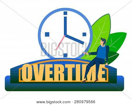 Overtime, Ambiguous. Abstract Concept, A Businessman Sits On A Clock. In Minimalist Style. Cartoon F