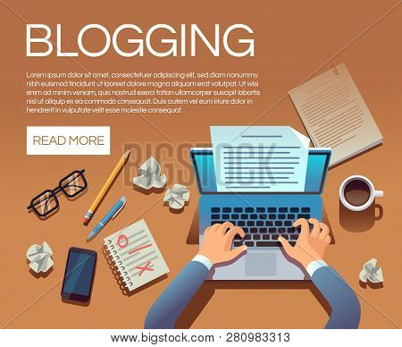 Blogging Concept. Writing Story Book And Blog Articles. Writer Journalist Copywriter Type On Laptop