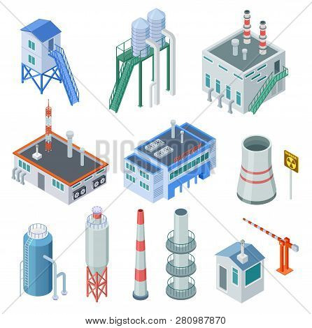 Isometric Industrial Buildings. Factory Building Power Station Industrial Zone Equipment 3d Isolated