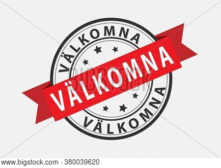 Vector Template For A Welcome Champ, Language Swedish. Welcome On The Red Ribbon. Vector Illustratio