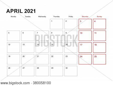 Wall Planner For April 2021 In English Language, Week Starts In Monday. Vector Calendar 2021.