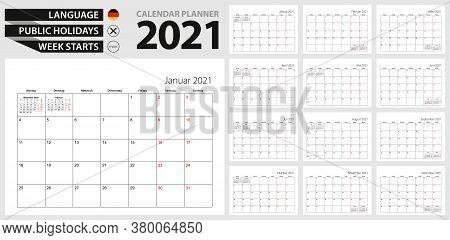 German Calendar Planner For 2021. German Language, Week Starts From Monday. Vector Calendar Template