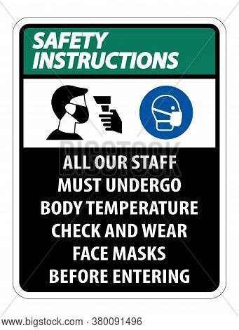 Safety Instructions Staff Must Undergo Temperature Check Sign On White Background