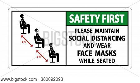 Safety First Maintain Social Distancing Wear Face Masks Sign On White Background