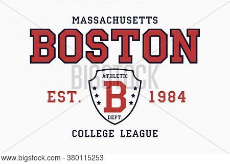 Boston, Massachusetts Slogan Typography Graphics For T-shirt. College Print For Apparel. Tee Shirt D