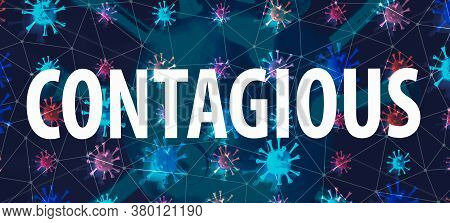 Contagious Theme With With Dark Connected Floating Viruses