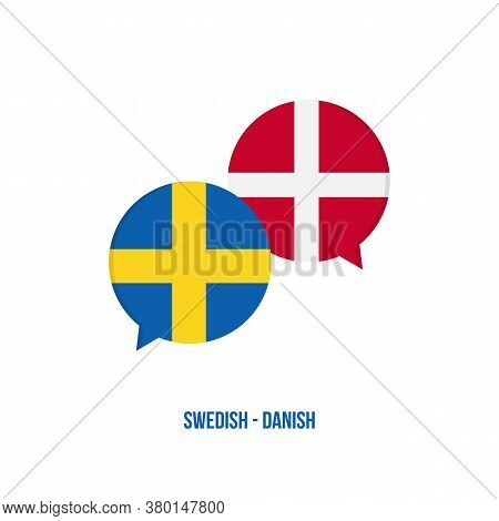 Swedish To Danish Flags Speech Bubbles For Language School, Translation, International Talks Design.