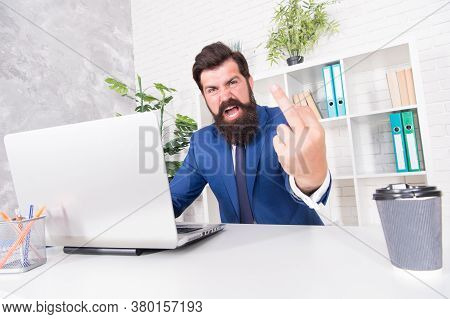 Man Aggressive Director Work Online Laptop Modern Office, Get Out Of Here Concept.