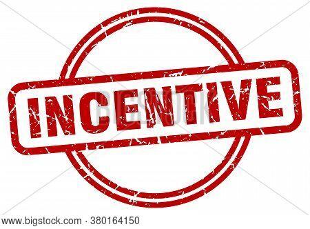 Incentive Grunge Stamp. Incentive Round Vintage Stamp