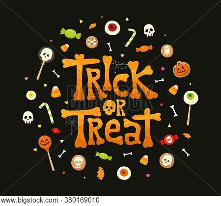 Trick Or Treat Calligraphy Letters. Traditional Sweets, Candies For Holiday. Vector Illustration On
