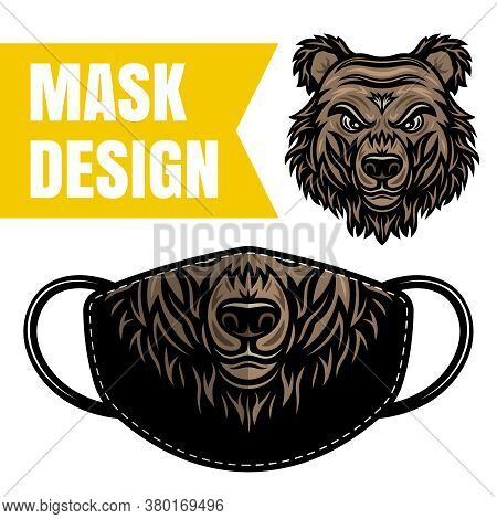 Protective Fabric Mask Vector Design With Bear For Printing Isolated On White Background. Grizzly Fa