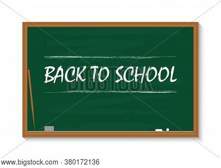 Board For School. Chalkboard In Class. Green Blackboard With Chalk. Square With Frame For Teacher, K