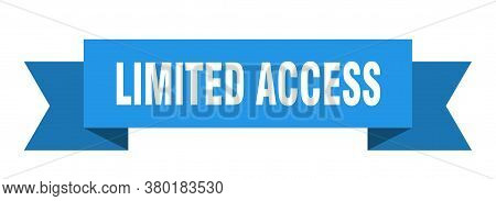 Limited Access Ribbon. Limited Access Isolated Band Sign. Banner