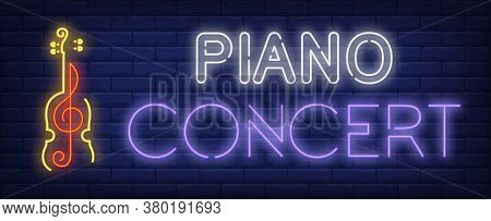 Piano Concert Neon Sign. Glowing Inscription With Red Clef Inside Yellow Violin On Brick Wall Backgr
