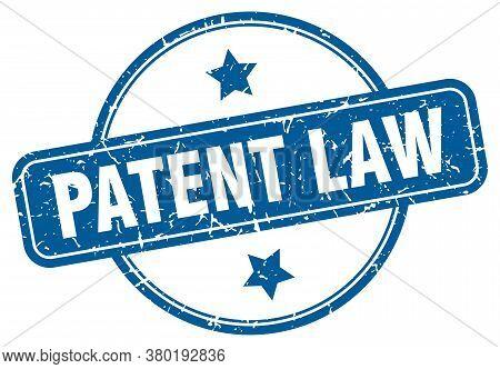 Patent Law Grunge Stamp. Patent Law Round Vintage Stamp