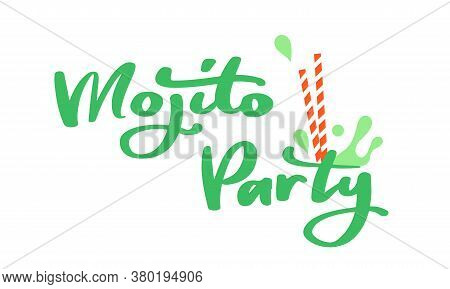 Mojito Party, Lettering Of Mojito In Green For Bar Menu, Cocktail Menu, Advertisement, Cafe, Restaur