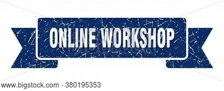 Online Workshop Grunge Vintage Retro Band. Online Workshop Ribbon